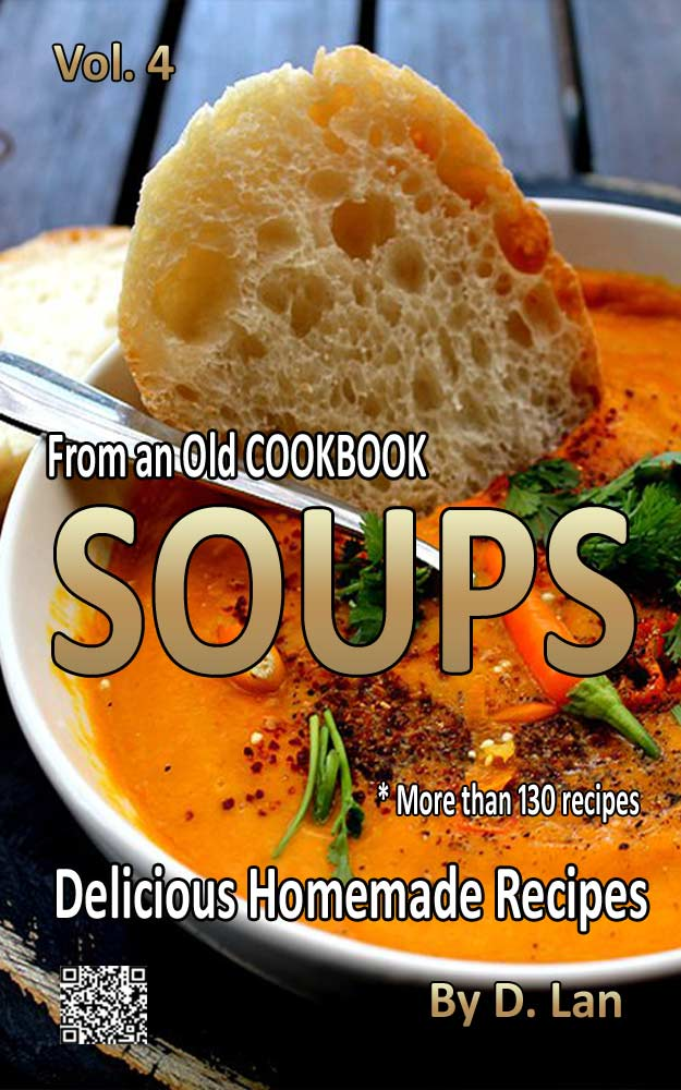 From an old Cookbook SOUPS